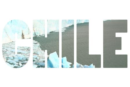 calving: Word CHILE over glacier.