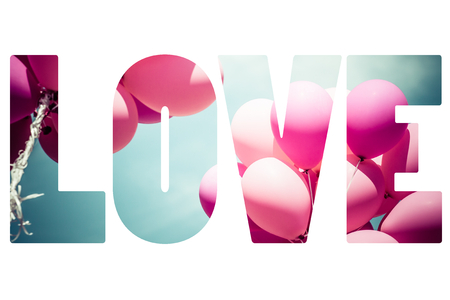 pink balloons: Word LOVE over pink balloons.