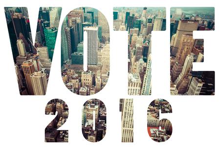 election vote: Word Election VOTE 2016 over Manhattan skyline