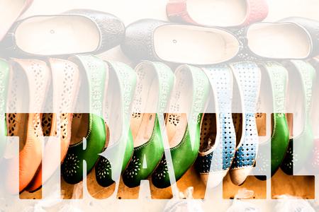 marrakesh: Word TRAVEL over Multicoloured Moroccan slippers, Marrakesh Stock Photo