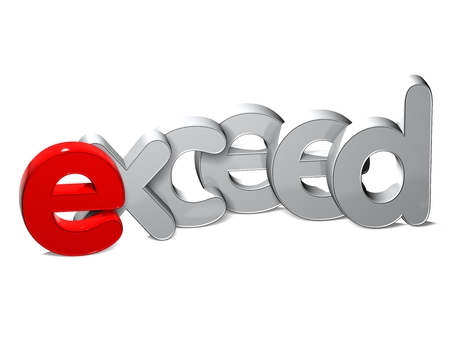 exceed: 3D Word Exceed over white background.
