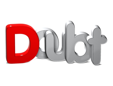 3D Word Doubt over white background.