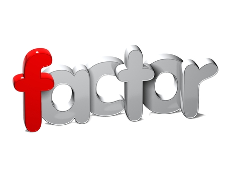 3D Word Factor over white background.
