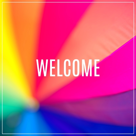 Word Welcome. Rainbow coloured umbrella