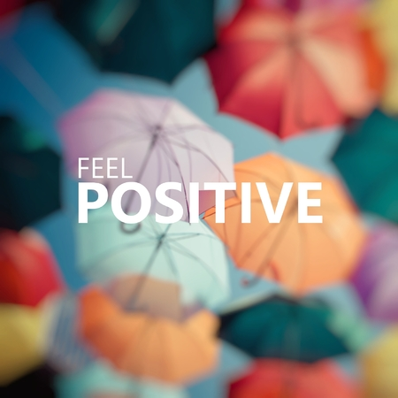 Positive Thinking. Background colorful umbrella.