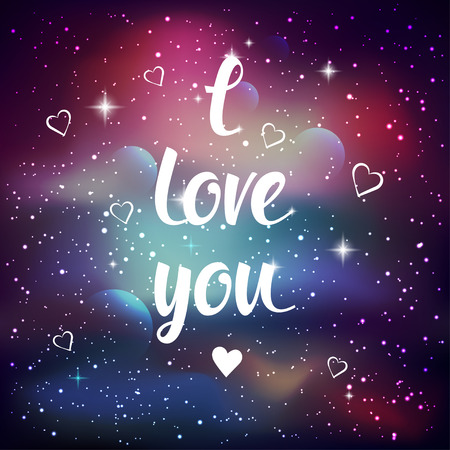 love of planet: I love you. Greeting card with lettering calligraphy quote. Galaxy background with stars and planet. Vector illustration Illustration