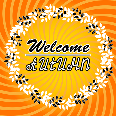Welcome Autumn Background. Autumn leaves. You can place Your text in the center Illustration