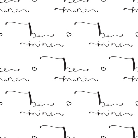 Seamless pattern with- be mine- original custom hand lettering - handmade calligraphy, overlay for romantic photo cards or party invitations for Valentine Day, wedding