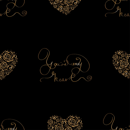 Seamless pattern with golden foil hearts and lettering - You re my heart. Royal vector for St. Valentine Day, weddind or loved