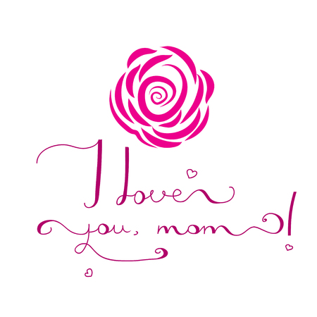 love mom: design of card with original hand fonts - i love you, Mom - on white background. Design of cards for Mothers Day and birdhday