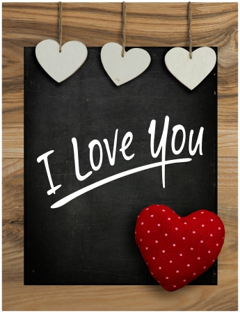 I Love You Message Chalkboard White Love Valentine s heart hanging on wooden frame with blackboard