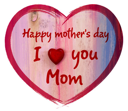 Heart shape with I love you Mom and Happy Mothers Day message, white background photo