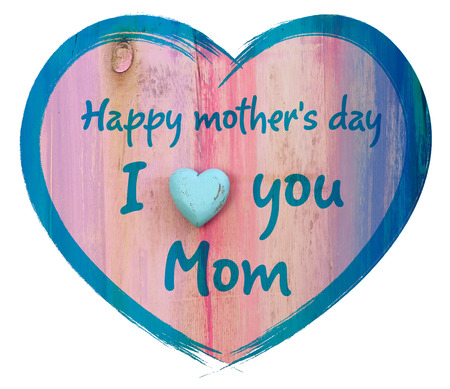 Heart shape with I love you Mom and Happy Mothers Day message, white background