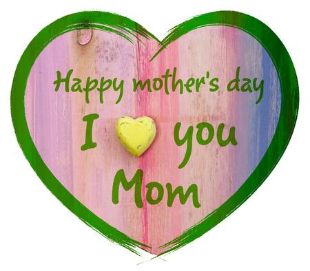 Herzform mit Ich liebe dich Mama und Happy Mothers Day Nachricht, wei�en Hintergrund