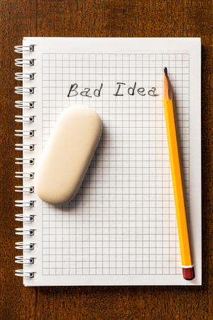 bad idea: Bad idea, sign in the notebook