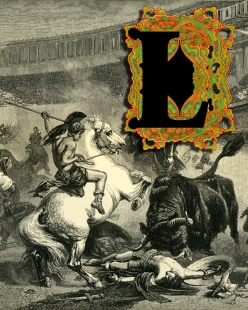 bull fight: Luxurious Victorian initials letter L, after a engraving  A bull fight  edited by The Graphic - London, circa 1878  Stock Photo