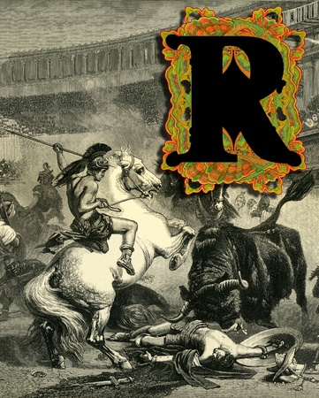 bull fight: Luxurious Victorian initials letter R, after a engraving  A bull fight  edited by The Graphic - London, circa 1878