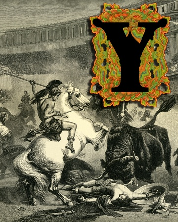 Luxurious Victorian initials letter Y, after a engraving  A bull fight  edited by The Graphic - London, circa 1878  photo