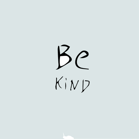 Be kind - quote text Çizim