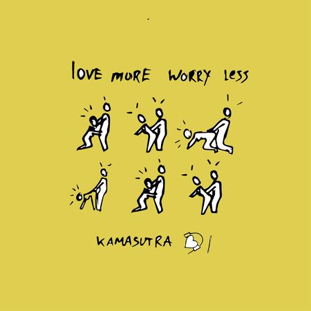 Love more worry less. Kama Sutra Concept.