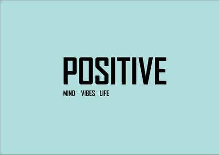 Positive mind vibes life concept. Vector illustration on a  blue background.