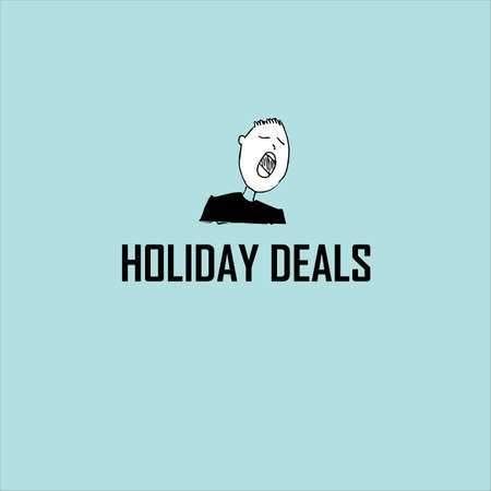 Holiday deals creative concept. The inscription on a blue background and man.