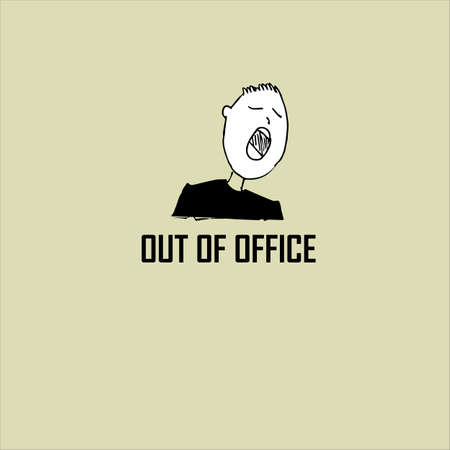 out of office concept, office employee and lettering