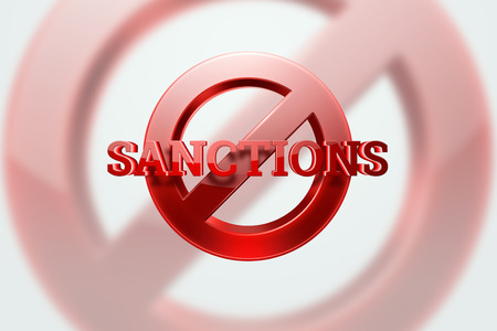 The sign of the ban, the inscription of sanctions on a white background. Concept of sanctions and embargo, import ban, politics, 3d rendering, 3d illustration.