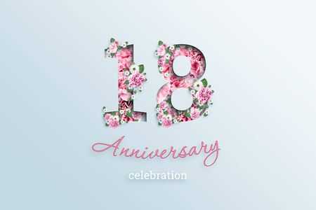 Creative background, the inscription 18 number and anniversary celebration textis flowers, on a light background. Anniversary concept, birthday, coming of age, event celebration, template, flyer.