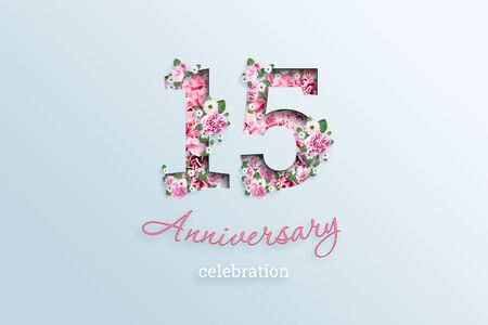 Creative background, the inscription 15 number and anniversary celebration textis flowers, on a light background. Anniversary concept, birthday, celebration event, template, flyer.