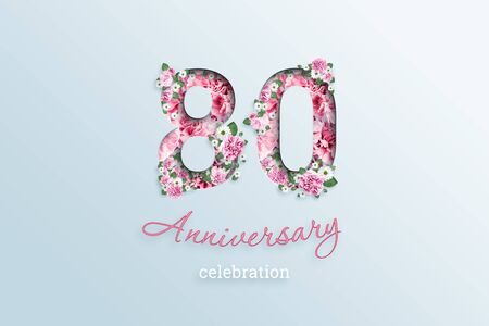 Creative background, the inscription 80 number and anniversary celebration textis flowers, on a light background. Anniversary concept, birthday, celebration event, template, flyer.