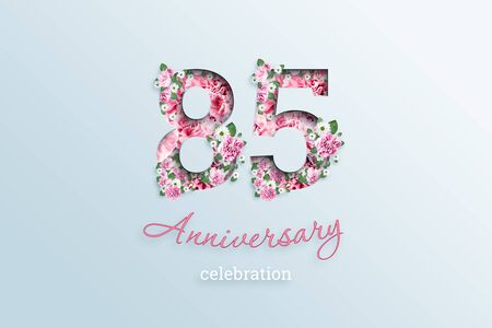Creative background, the inscription 85 number and anniversary celebration textis flowers, on a light background. Anniversary concept, birthday, celebration event, template, flyer.