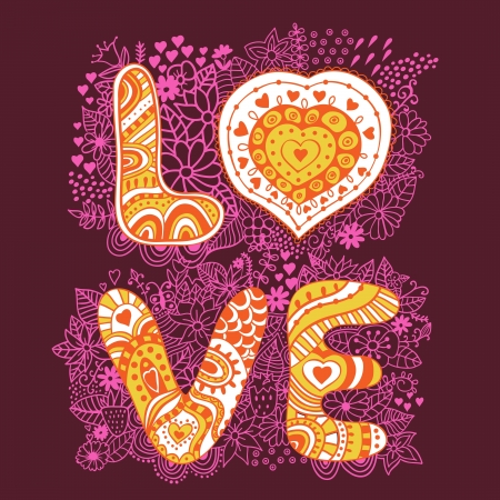 word love: Original hand drawn word love. Romantic floral background with love. Card design.