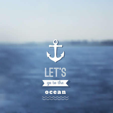 Travel design. Ocean backdrop. Vector. Editable. Blurred. Typography label Lettering, Typography quote. Logo Vector