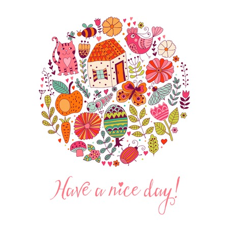 nice day: circle design card made of flowers, cat, fruits, bird, butterfly  and other doodes. Have a nice day.