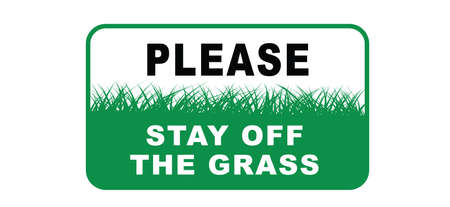 Keep off the grass or please stay off the grass sign. Vector green lawns signs. Do not enter or entry No walking, stepping symbol Do not steps.