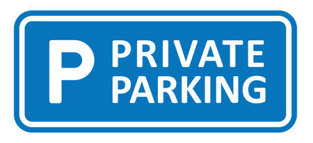 Slogan private parking. Car parking space zone icon. Parking lot. Car park. Flat vector vehicle area sign. Blue info, information board, road sign. P icon.