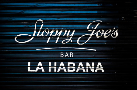 Nov 13, 2014 - Havana, Cuba: sign outside the original Sloppy Joes restaurant and bar in Habana Centro Editorial