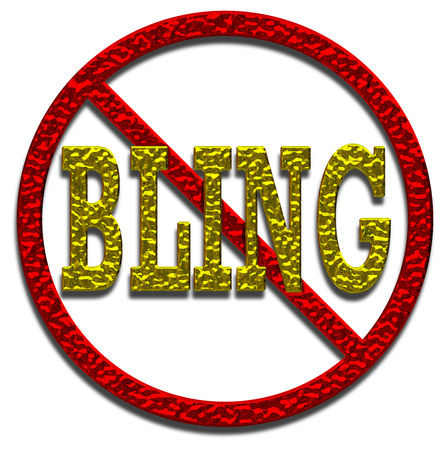 No Bling allowed sign 3D illustration with gold and red metallic effect on an isolated white background