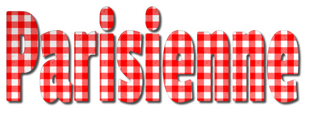 Parisienne red and white gingham patterned 3D illustration word with a bevel effect on an isolated white background