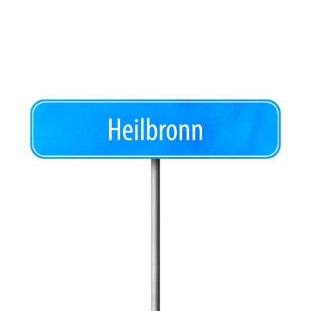 Heilbronn - Stadtschild, Ortsnamenschild