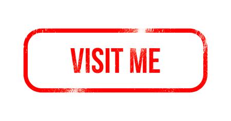visit me - red grunge rubber, stamp
