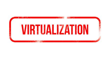 Virtualization - red grunge rubber, stamp