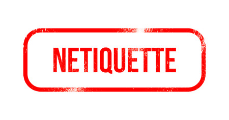 Netiquette - red grunge rubber, stamp