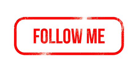 follow me - red grunge rubber, stamp