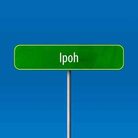 Ipoh - town sign, place name sign