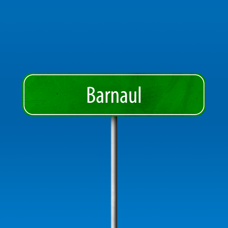 Barnaul - Stadtschild, Ortsnamenschild