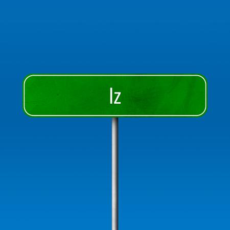 Iz - town sign, place name sign