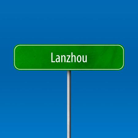 Lanzhou - Stadtschild, Ortsnamenschild