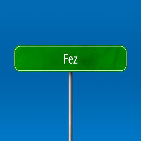 Fez - Stadtschild, Ortsnamenschild